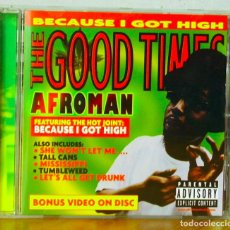 "CDs de Música: AFROMAN. ""BECAUSE I GOT HIGH. THE GOOD TIMES."". Lote 77351885"