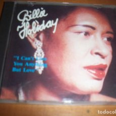 CDs de Música: CD DE BILLIE HOLIDAY, I CAN'T GIVE YOU ANYTHING BUT LOVE. EDICION JAZZ WORLD DE 1988. MUY RARO.. Lote 77620261