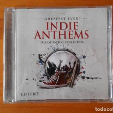 CDs de Música: CD GREATEST EVER INDIE ANTHEMS - THE DEFINITIVE COLLECTION - CD THREE (O8). Lote 77815005