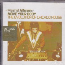 CDs de Música: MARSHALL JEFFERSON - MOVE YOUR BODY · THE EVOLUTION OF CHICAGO HOUSE - 2XCD. Lote 77871661