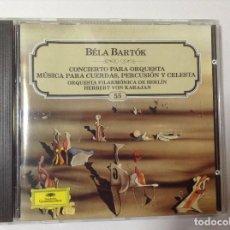 CDs de Música: BELA BERTOK ORQUESTA FILARMÓNICA DE BERLÍN HERBERT VON KARAJAN. Lote 78078409