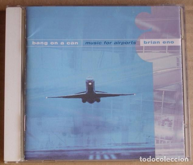 BANG ON A CAN - MUSIC FOR AIRPORTS - BRIAN ENO (CD) 1998 USA (Música - CD's New age)