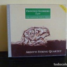 CDs de Música: FRANCISCO GUERRERO.- ZAYIN / ARDITI STRING QUARTET. Lote 78257001