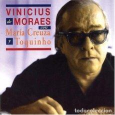 CDs de Música: VINICIUS DE MORAES CON MARÍA CREUZA Y TOQUINHO CD 1+2 (DISCMEDI – DM133 CD 1996) BOSSA NOVA, SAMBA. Lote 78301665