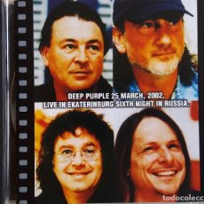 CDs de Música: DEEP PURPLE. 25 MARCH, 2002. LIVE IN YEKATERINBURG SIXTH NIGHT IN RUSSIA. DOBLE CD NO OFICIAL. Lote 78852749