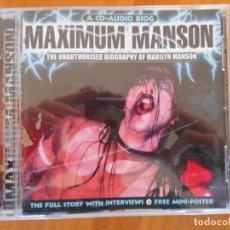 CDs de Música: CD MAXIMUM MANSON - THE UNAUTHORISED BIOGRAPHY OF MARILYN MANSON - CD-AUDIO BIOG (A9). Lote 79119893