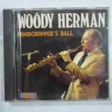 CDs de Música: WOODY HERMAN - WOODCHOPPER'S BALL - CD 1999 - MADE IN EEC . Lote 79912969