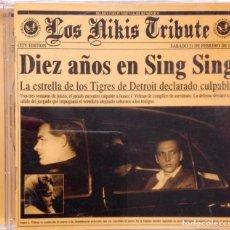 CDs de Música: LOS NIKIS TRIBUTE COVER VERSIONES FANGORIA LKAN PEREZA EL CANTO DEL LOCO. Lote 80206481