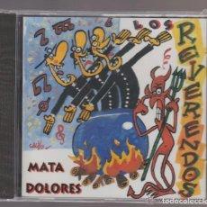 CDs de Música: CD NUEVO SIN PRECINTAR LOS REVERENDOS MATA DOLORES GRUPO ALTERNATIVO ARAGÓN REF ALT ESP. Lote 80247805