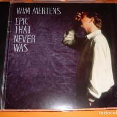 CDs de Música: WIM MERTENS / EPIC THAT NEVER WAS / CD. Lote 80347333