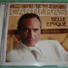 CDs de Música: JOSE CARRERAS / BELLE EPOQUE / SONY CLASSICAL / CD. Lote 80350681