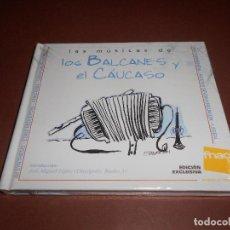 CDs de Música: LAS MUSICAS DE LOS BALCANES Y EL CAUCASO - LIBRO CD - PRECINTADO - ( EDICION EXCLUSIVA FNAC ). Lote 80473445
