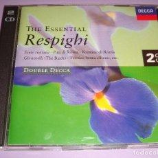 CDs de Música: OTTORINO RESPIGHI / THE ESSENTIAL / SUS MEJORES OBRAS / 2 CD DOUBLE DECCA. Lote 80504601