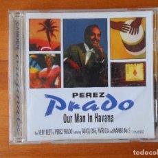 CDs de Música: CD THE VERY BEST OF PEREZ PRADO - OUR MAN IN HAVANA (H9). Lote 80718242