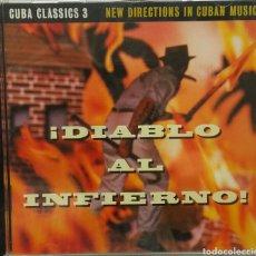 CDs de Música: CUBA CLASSICS 3 DIABLO AL INFIERNO. Lote 81033338
