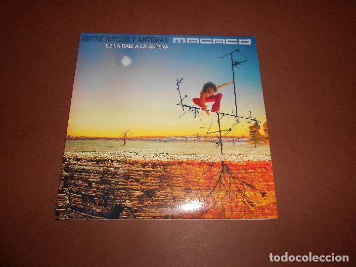 CDs de Música: MACACO ( ENTRE RAICES Y ANTENAS - DE LA RAIZ A LA ANTENA ) - CD PROMO - EMI - MUNDO ZURZO 2004 - Foto 2 - 81176364