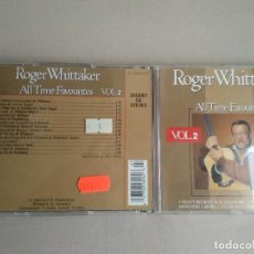 CDs de Música: ROGER WHITTAKER - ALL TIME FAVOURITES. VOL. 2 - 1989 - 15 TEMAS.. Lote 81513260