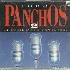CDs de Música: PANCHOS - TODO PANCHOS 2 (SI TÚ ME DICES VEN) - CD DOBLE EPIC 1992. Lote 81736236