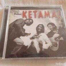 CDs de Música: KETAMA TOMA KETAMA. Lote 129581443