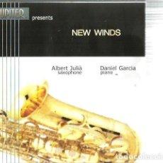 CDs de Música: CD NEW WINDS ( ALBERT JULIÀ, SAXOPHONE & DANIEL GARCIA, PIANO ) TEMAS J.A. AMARGÓS, ENRIC MORERA ... Lote 82027836