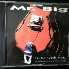 CDs de Música: MR BIG. TO BE WITH YOU (RECORDED LIVE IN THE USA / 1992) LIVE LINE 1993. Lote 82354448