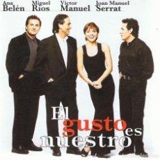 CDs de Música: CD EL GUSTO ES NUESTRO ANA BELÉN,MIGUEL RÍOS,VICTOR MANUEL,JOAN MANUEL SERRAT. Lote 82555628