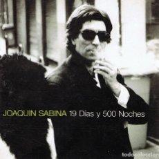 CDs de Música: CD JOAQUIN SABINA ¨19 DÍAS Y 500 NOCHES¨. Lote 82561216