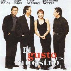 CDs de Música: CD EL GUSTO ES NUESTRO ANA BELÉN,MIGUEL RÍOS,VÍCTOR MANUEL,JOAN MANUEL SERRAT . Lote 82570280