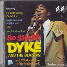 CDs de Música: DYKE AND THE BLAZERS - SO SHARP - CD DESCATALOGADO MOD FREAKBEAT NORTHERN SOUL - KENT RECORDS. Lote 82644820