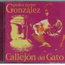 CDs de Música: PEDRO JAVIER GONZALEZ-CD CALLEJON DEL GATO. Lote 174107557