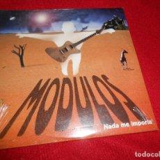 CDs de Música: MODULOS NADA ME IMPORTA CD SINGLE 1999 PROMOCIONAL PRECINTADO NUEVO. Lote 82879936