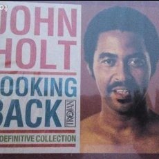 CDs de Música: JOHN HOLT LOOKING BACK (THE DEFINITIVE COLLECTION) 2XCDS. Lote 83144816