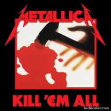 Metallica. Kill'em All.