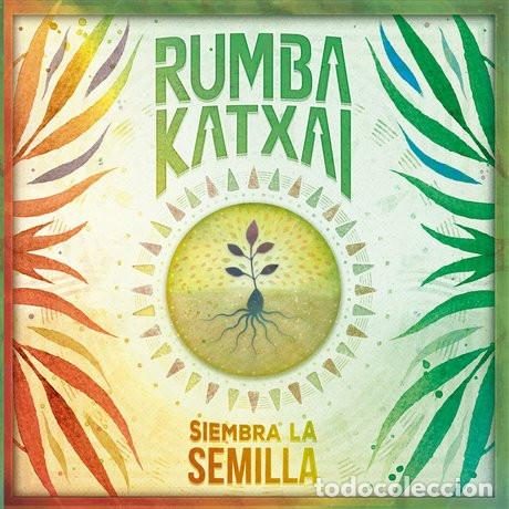 RUMBA KATXAI - SIEMBRA LA SEMILLA (Música - CD's World Music)