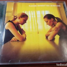 CDs de Música: PLACEBO WITHOUT YOU I M NOTHING. Lote 83983492