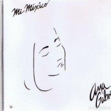 CDs de Musique: CD ANA GABRIEL ¨MI MÉXICO¨. Lote 84397932