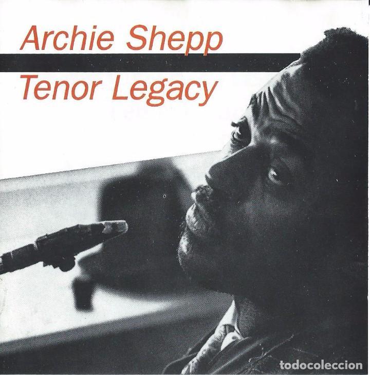 ARCHIE SHEPP. TENOR LEGACY. CD (Música - CD's Jazz, Blues, Soul y Gospel)