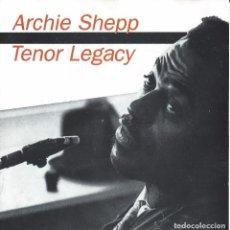 CDs de Música: ARCHIE SHEPP. TENOR LEGACY. CD. Lote 84409548