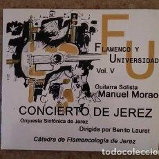CDs de Música: MANUEL MORAO Y LA ORQUESTA SINFÓNICA DE JEREZ DIRIGIDA POR BENITO LAURET - CONCIERTO DE JEREZ. Lote 84456644