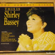 CDs de Música: SHIRLEY BASSEY ( THIS IS SHIRLEY BASSEY ) DOBLE CD 1991-ENGLAND CDS. Lote 84497044