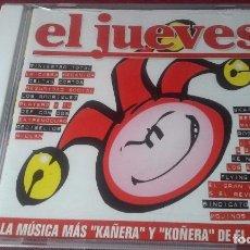 CDs de Música: EL JUEVES CD RECOPILACIONES-PLATERO Y TU,EXTREMODURO, DECIBELIOS, WYOMING, ROSENDO.... Lote 84863304
