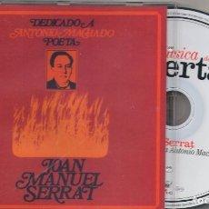 CDs de Música: CDDEDICADO A ANTONIO MACHADO, POETAJOAN MANUEL SERRATCDARIOLA2003. Lote 84880328