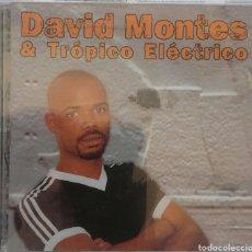 CDs de Música: DAVID MONTES & TRÓPICO ELÉCTRICO. Lote 85109907