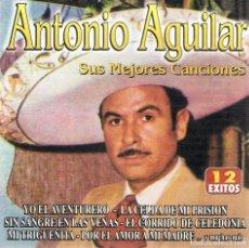 CDs de Música: CD ANTONIO AGUILAR SUS MEJORES CANCIONES . Lote 116933308