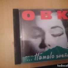 CDs de Música: OBK -- LLAMALO SUEÑO --REFESCDLADEARES4. Lote 85826564