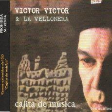 CDs de Música: VICTOR VICTOR & LA VELLONERA / SI NO TE VEO / TE BUSCO (CD SINGLE CAJA 1997). Lote 85928796