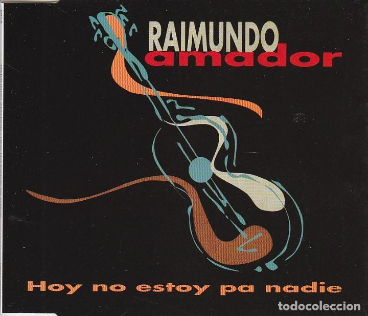 Raimundo Amador Hoy No Estoy Para Nadie Cd S Kaufen Cds Mit