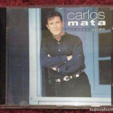 CDs de Música: CARLOS MATA (AMANECIENDO) CD 1995. Lote 86308108