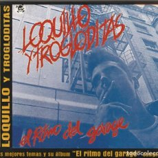 CDs de Música: LOQUILLO Y TROGLODITAS - EL RITMO DEL GARAGE (CD DRO 2002). Lote 86344004