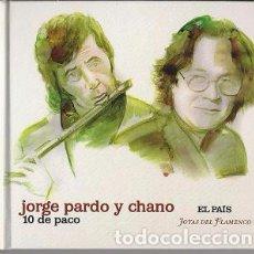 CDs de Música: JORGE PARDO Y CHANO, -10 DE PACO - JOYAS DEL FLAMENCO ( EL PAIS) Nº26 - SEGUNDA MANO. Lote 86423752